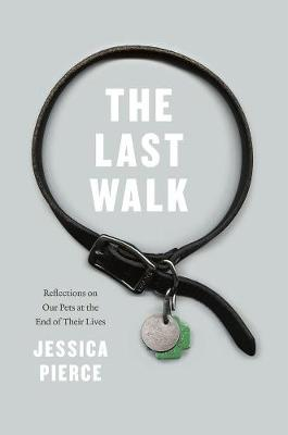 The Last Walk by Jessica Pierce
