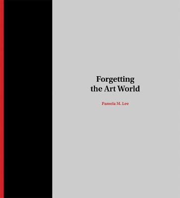 Forgetting the Art World book