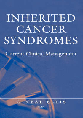 Inherited Cancer Syndromes by N.C. Ellis