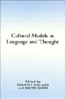 Cultural Models in Language and Thought by Dorothy Holland
