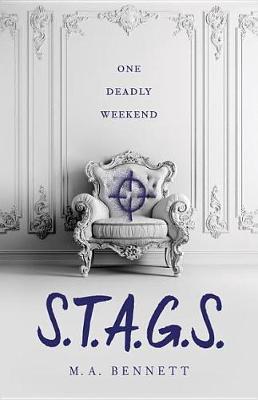 S.T.A.G.S. by M A Bennett