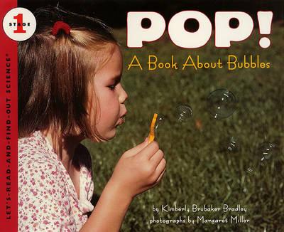 Pop! by Kimberly Brubaker Bradley