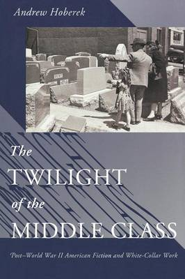 Twilight of the Middle Class book