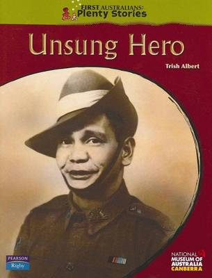 First Australians Upper Primary: Unsung Hero book