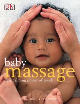Baby Massage by Alan Heath