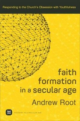 Faith Formation in a Secular Age book