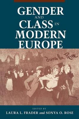 Gender and Class in Modern Europe book