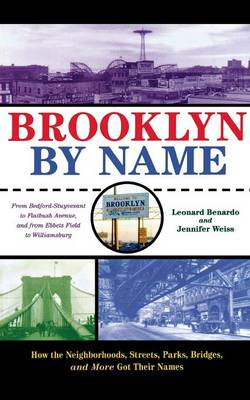 Brooklyn By Name by Leonard Benardo