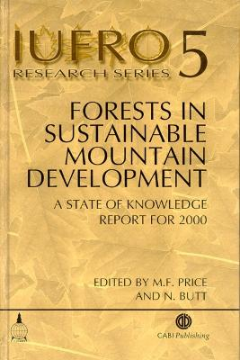 Forests in Sustainable Mountain Developmen by Martin Price