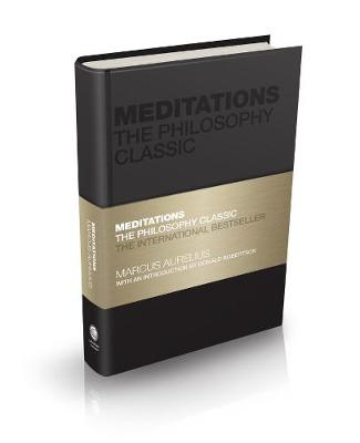 Meditations: The Philosophy Classic by Marcus Aurelius