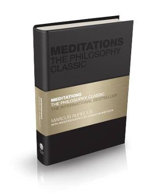 Meditations: The Philosophy Classic by Marcus Aurelius
