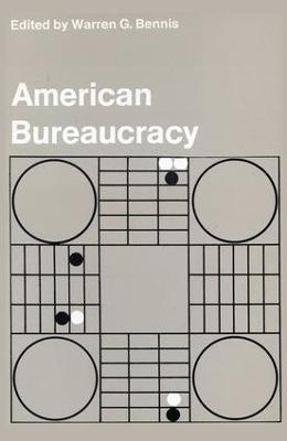 American Bureaucracy by Warren G. Bennis