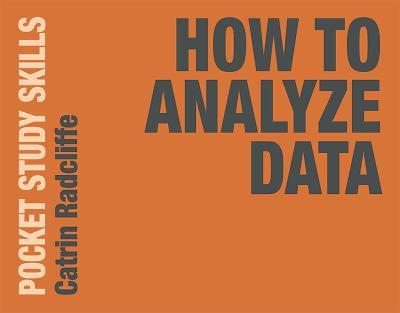 How to Analyze Data by Catrin Radcliffe