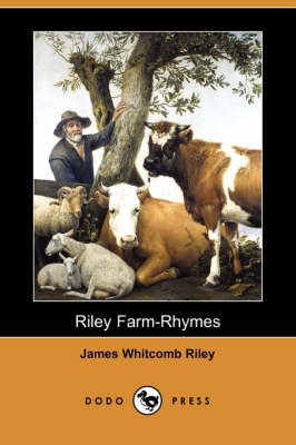 Riley Farm-Rhymes (Dodo Press) book