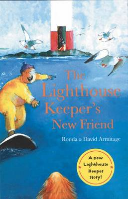 Lighthouse Keeper's New Friend by Ronda Armitage