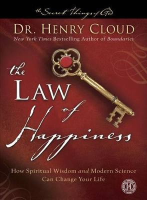 The Law of Happiness by Dr. Henry Cloud