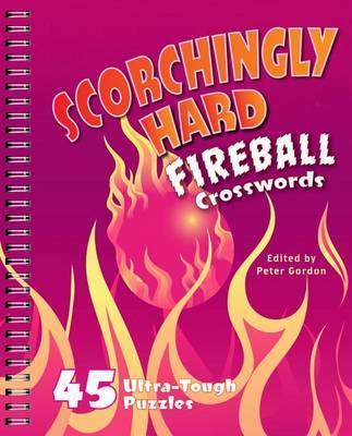 Scorchingly Hard Fireball Crosswords by P. Gordon