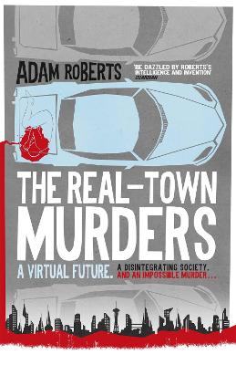 Real-Town Murders by Adam Roberts