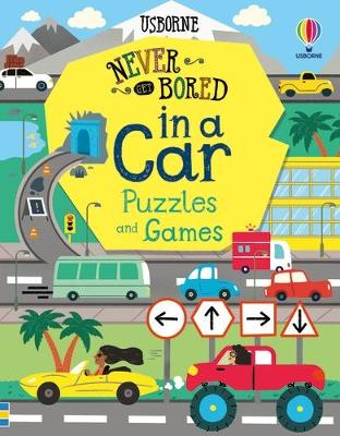 Never Get Bored in a Car Puzzles & Games by Lan Cook