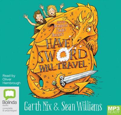 Have Sword, Will Travel by Garth Nix