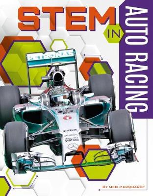 Stem in Auto Racing by Meg Marquardt