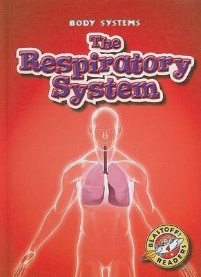 The Respiratory System by Kay Manolis