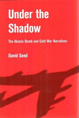 Under the Shadow by David Seed