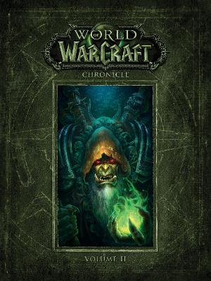 World Of Warcraft Chronicle Volume 2 book