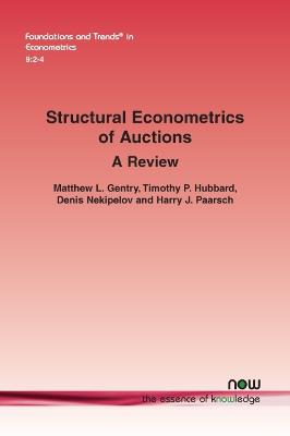 Structural Econometrics of Auctions: A Review by Timothy P. Hubbard