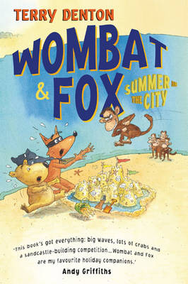 Wombat and Fox: Tales of the City by Terry Denton