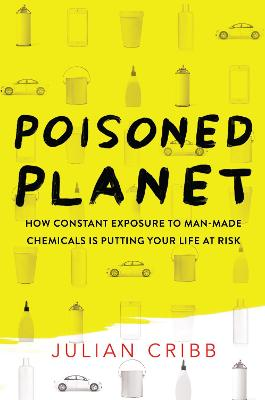 Poisoned Planet by Julian Cribb