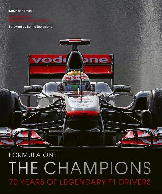 Formula One: The Champions: 70 years of legendary F1 drivers book