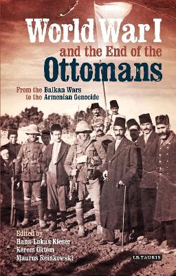 World War I and the End of the Ottomans by Hans Lukas