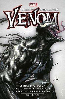 Venom: Lethal Protector Prose Novel by James R. Tuck