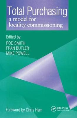 Total Purchasing: A Model for Locality Commissioning by Rod Smith