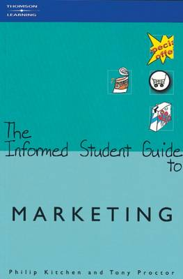 The Informed Student Guide to Marketing by Philip J. Kitchen