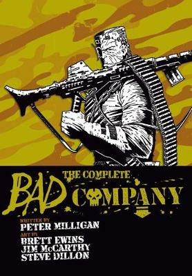 The Complete Bad Company by Peter Milligan