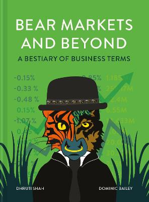 Bear Markets and Beyond: A bestiary of business terms book