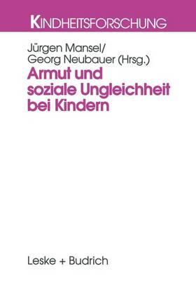 Armut Und Soziale Ungleichheit Bei Kindern by Jurgen Mansel