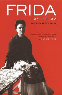Frida by Frida by Frida Kahlo