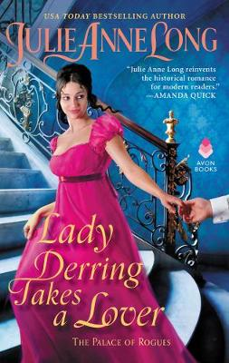 Lady Derring Takes a Lover: The Palace of Rogues by Julie Anne Long