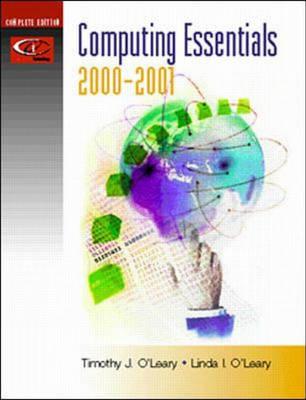 Computing Essentials by Linda I. O'Leary