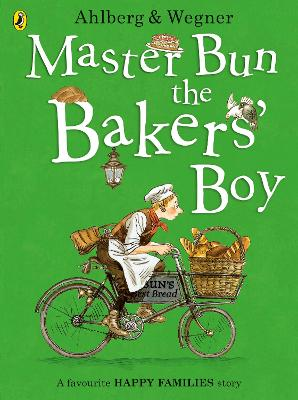 Master Bun the Bakers' Boy by Allan Ahlberg