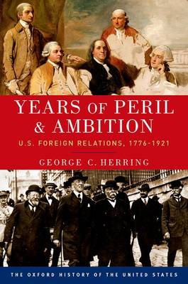 Years of Peril and Ambition by George C Herring