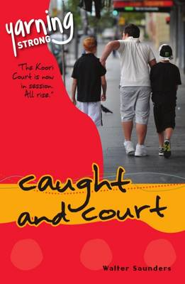 Yarning Strong Caught and Court book