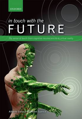 In touch with the future by Alberto Gallace