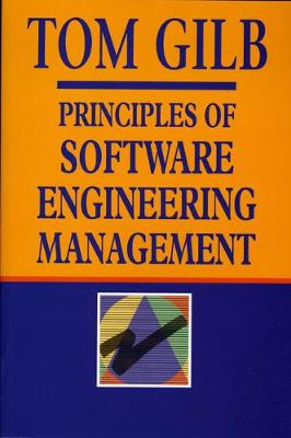 Principles Of Software Engineering Management by Tom Gilb