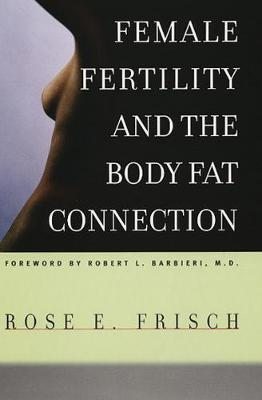 Female Fertility and the Body Fat Connection book