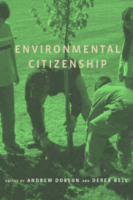 Environmental Citizenship by Andrew Dobson