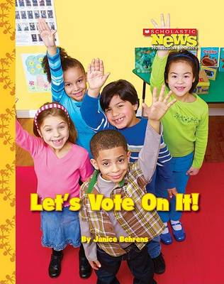 Let's Vote on It! by Janice Behrens